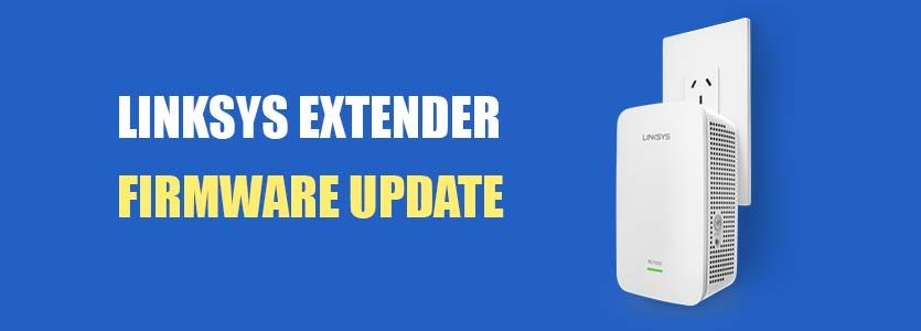 Linksys Extender Firmware Update