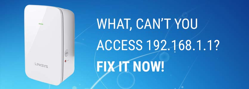 can't access 192.168.1.1