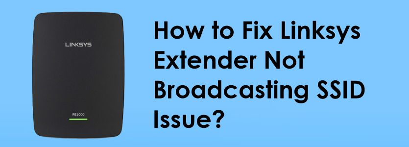 how-to-fix-linksys-extender